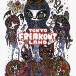 TOKYO FERAKOUT LAND
